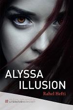 Alyssa Illusion - Jugendbuch - Literaturwerkstatt - Rahel Hefti