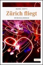 Rahel Hefti - Zürich fliegt - Emons